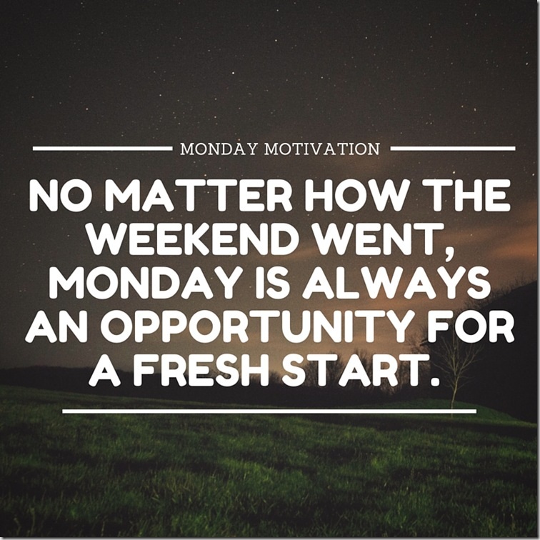 0303068cb5fb5595960f59953de09caf_monday-motivation-monday-motivation_800-800